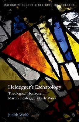 Picture of Heidegger's Eschatology