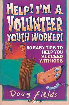 Picture of Help! I'm a Volunteer Youth Worker!