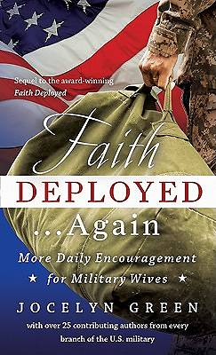Faith Deployed. . .Again