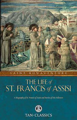 The Life of St Francis of Assisi