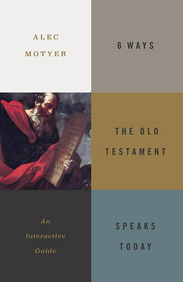 Picture of 6 Ways the Old Testament Speaks Today