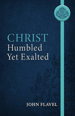 Picture of Christ Humbled Yet Exalted