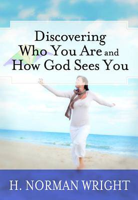 Discovering Who You Are and How God Sees You [ePub Ebook]