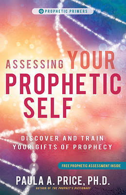 Picture of Assessing Your Prophetic Self