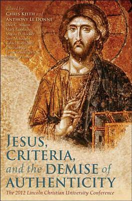 Jesus, Criteria, and the Demise of Authenticity [Adobe Ebook]