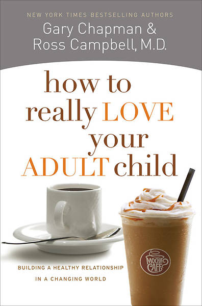 Picture of How to Really Love Your Adult Child