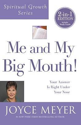 Me and My Big Mouth! (Spiritual Growth Series)