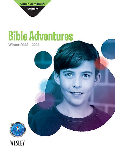 Wesley Upper Elementary Bible Adventures: Winter