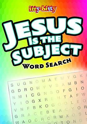 Jesus Is the Subject Word Search