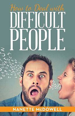 Picture of How to Deal with Difficult People