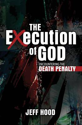 Picture of The Execution of God
