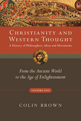 Christianity and Western Thought, Volume One