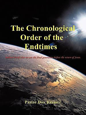 Picture of The Chronological Order of the Endtimes