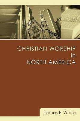 Christian Worship in North America