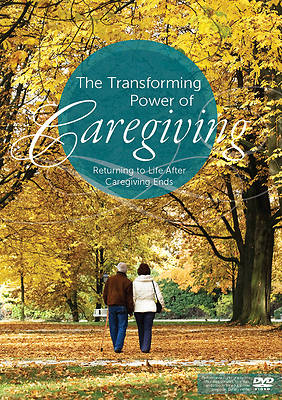 The Transforming Power of Caregiving