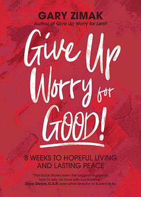 Picture of Give Up Worry for Good!