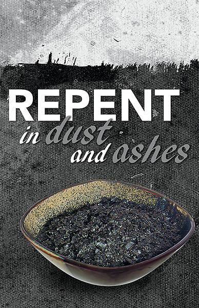 Repent in Dust and Ashes Ash Wednesday Bulletin - Pack of 50