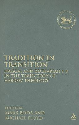 Tradition and Innovation in Haggai and Zachariah