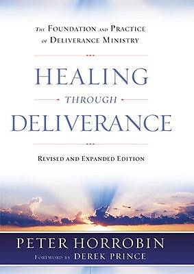 Picture of Healing Through Deliverance, REV. and Exp. Ed.