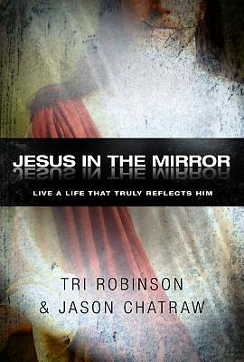 Jesus in the Mirror