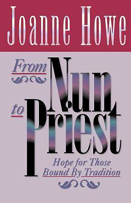 From Nun to Priest