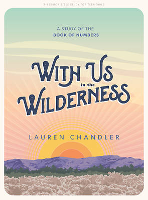 Picture of With Us in the Wilderness - Teen Girls' Bible Study Book