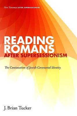 Picture of Reading Romans After Supersessionism