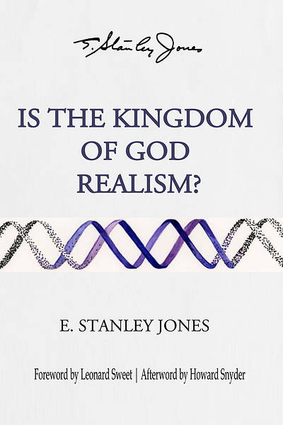Picture of Is The Kingdom of God Realism?