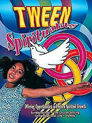 Picture of Tween Spirituality