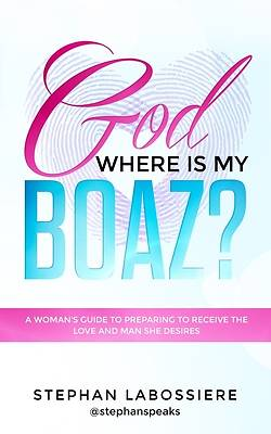 Picture of God Where Is My Boaz?