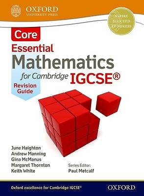 Mathematics for Igcse. Core Revision Guide