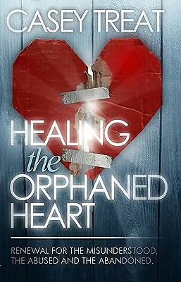 Picture of Healing the Orphaned Heart