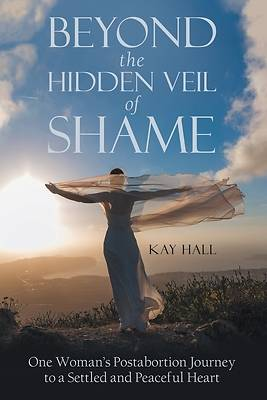 Picture of Beyond the Hidden Veil of Shame