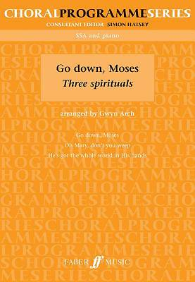 Go Down, Moses; Three Spirituals