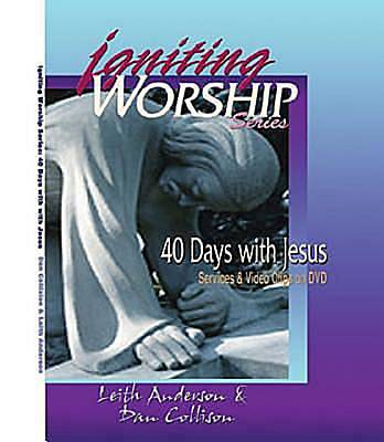 Igniting Worship Series - 40 Days with Jesus