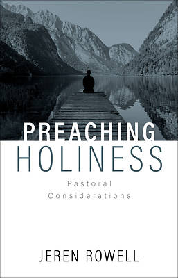 Picture of Preaching Holiness