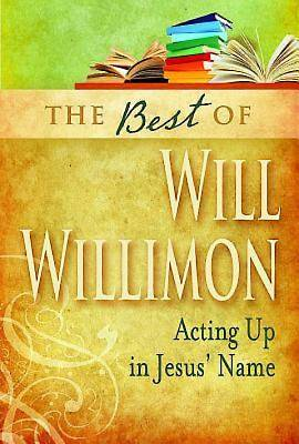 The Best of Will Willimon - eBook [ePub]