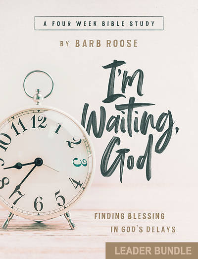 I'm Waiting, God - Women's Bible Study Leader Bundle