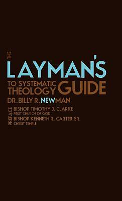 Picture of The Layman's Guide to Systematic Theology