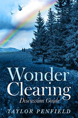 Picture of Wonder Clearing, Discussion Guide