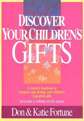 Discover Your Childrens Gifts