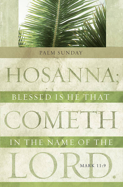 Blessed Is He Palm Sunday Regular Size Bulletin