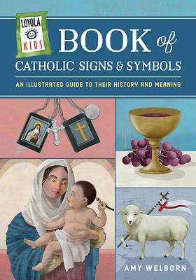 Picture of Loyola Kids Book of Catholic Signs and Symbols
