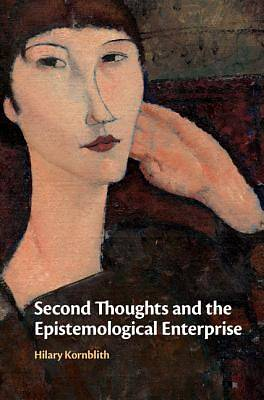 Second Thoughts and the Epistemological Enterprise
