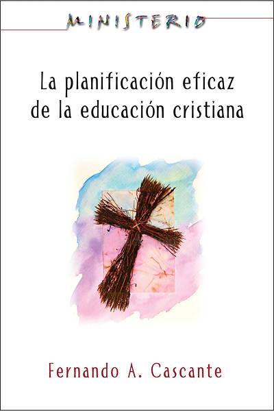 Picture of Ministerio: La planificación eficaz de la educación cristiana
