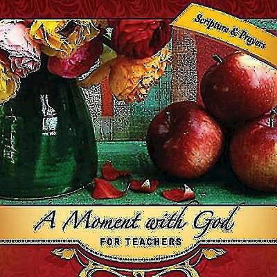 A Moment with God for Teachers