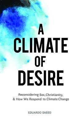 Picture of A Climate of Desire