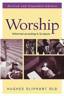 Worship, Revised and Expanded Edition [ePub Ebook]