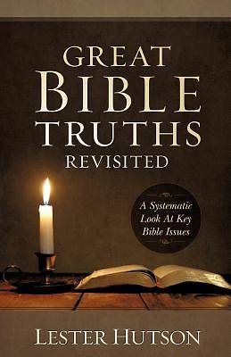 Great Bible Truths Revisited