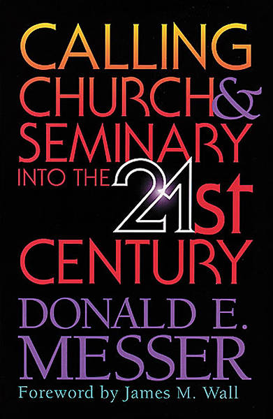 Picture of Calling Church & Seminary into the 21st Century